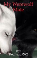 My Werewolf Mate by redhead9592