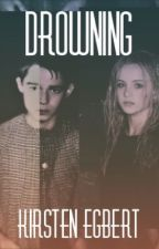 Drowning (1st book) by KirstenlovesJaneEyre