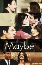 Maybe | Ted and Robin HIMYM by pinkcrushh