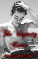 The Virginity Game (h.g.) by AlyssaMelendez1