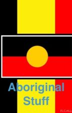 Aboriginal stuff by footymoo