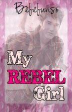 My Rebel Girl by Bebebunso
