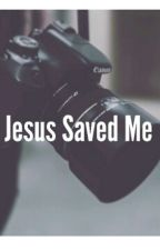 Jesus Saved Me by iphoneftstyles