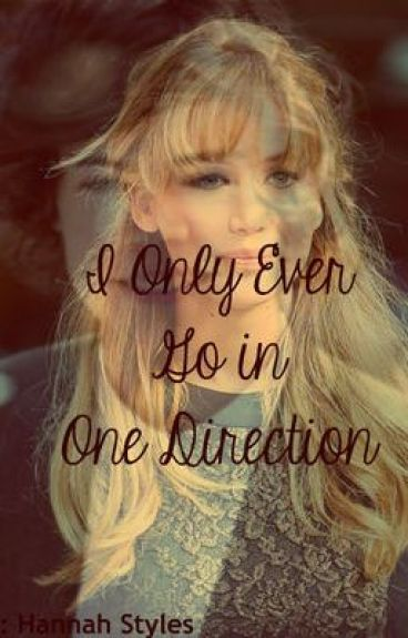 I Only Ever Go In One Direction (Harry Styles) *FINISHED*