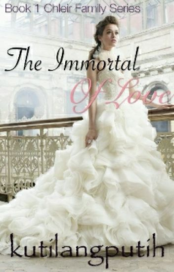 The Immortal Of Love