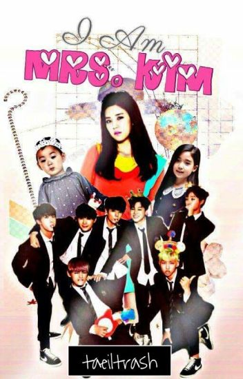 I Am MRS. Kim    Taehyung