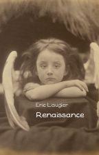 Renaissance by EricLaugier