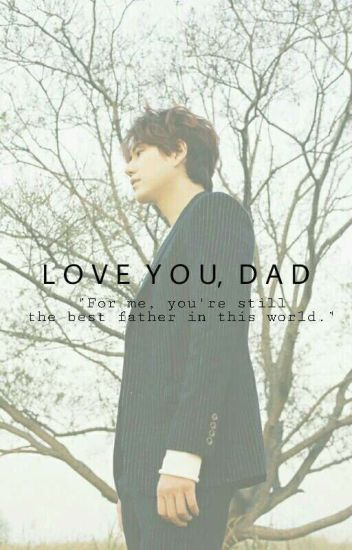 Love You, Dad [사랑 해요, 아빠]