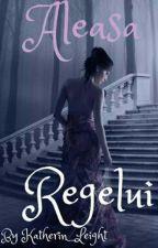 Aleasa Regelui by Katherin_Leigh