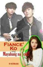 Fiance Ko Ang Mayabang Na Yan by heyimajara