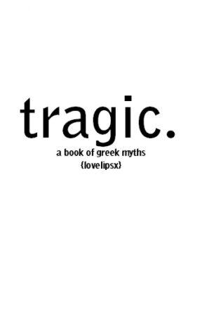 tragic. by lovelipsx