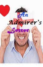 An Admirer's Letter by itsjustriz