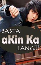 Basta Akin Ka Lang! Angal?! (My Master Book 2) by MissBipolarBear
