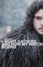 Night Gathers, and Now My Watch Begins: Jon Snow (Game of Thrones) by 18miles0ut