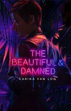 The Beautiful & Damned by Carikavanlog