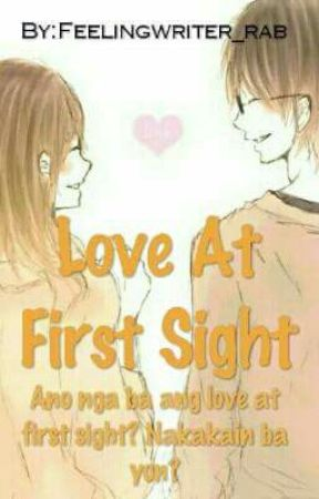 Love at First Sight (ON HOLD) by feelingwriter_rab