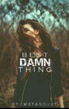 Best Damn Thing by ImStardust