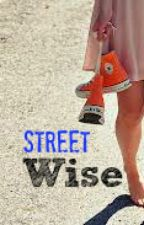 Street Wise by Live2Love2Laugh