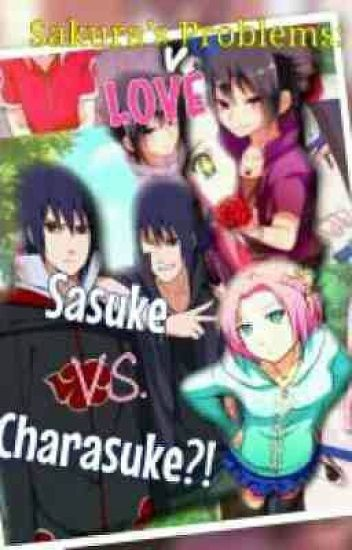 sakuras love problems sasuke vs charasuke writress wattpad sakuras love problems sasuke vs charasuke altavistaventures Images