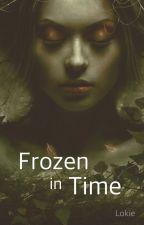 Frozen in Time by Lokie846