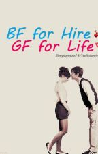 Bf for HIRE , Gf for LIFE by Imcrazieeevi