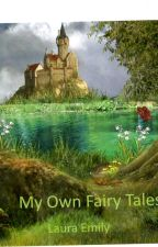 My Own Fairy Tales by lara1388