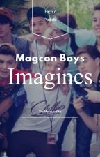 Magcon Boys Imagines (Faço a pedido) by TheMermaid96