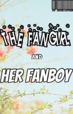 THE FANGIRL AND HER FANBOY by KookieYehet