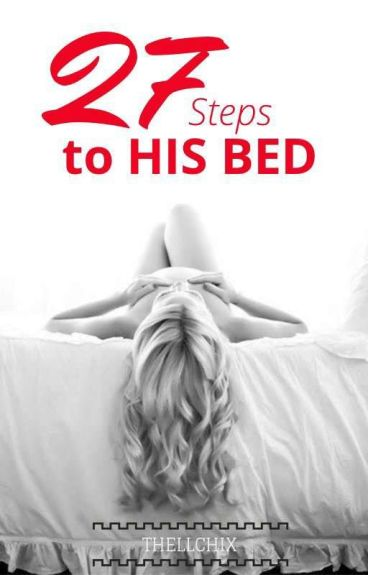 27 Steps to His Bed
