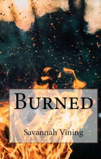 Burned (A Dragon Story)