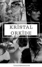 KRİSTAL ORKİDE by Arubani