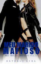 Meu Marido Mafioso. by NathaliLima