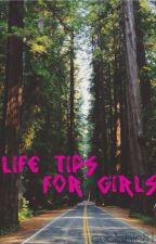 Life Tips for Girls! by coolchic81