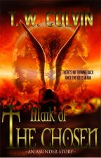 Mark of the Chosen by ttcolvin