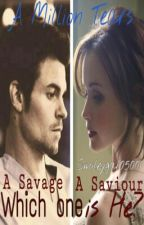 A Million Tears (Elijah Mikaelson Fanfiction). by Smileygal05001