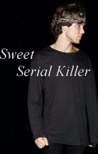 Sweet Serial Killer by MaroonSky