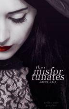 The Misfortunates by kirstein-