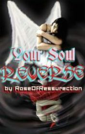 Your Soul  Reverse [One-shot] by AoiLife