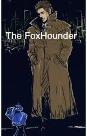 The Foxhounder (Book 1) by solidus62