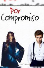 Por compromiso by NaelCuriel