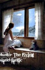 Munto~The Flying Island in the Sky~Fanfiction by Kfmaus