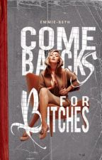 Comebacks For Bitches by Emmie-Beth