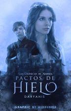 Las Crónicas de Narnia: Pactos de Hielo by Daryanis