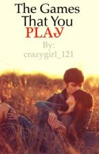 The games that you play by crazygirl_121