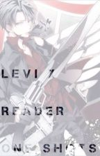 Levi X Reader One-Shots by introvertedbandtrash