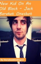 Jack Barakat - New Kid On An Old Block [Halloween Oneshot] by StorybookEnding13