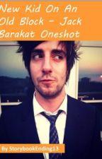 Jack Barakat - New Kid On An Old Block [Halloween Oneshot] by StorybookEnding13