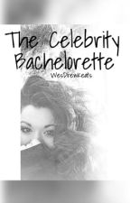 The Celebrity Bachelorette by WesDrewKeats
