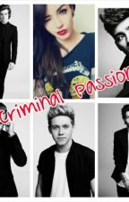 Criminal Passion || One Direction by Gata96