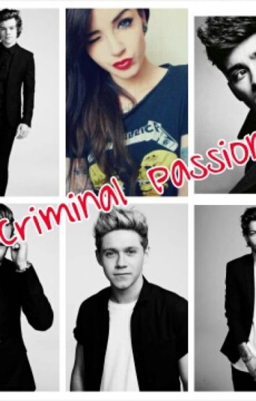 Criminal Passion || One Direction
